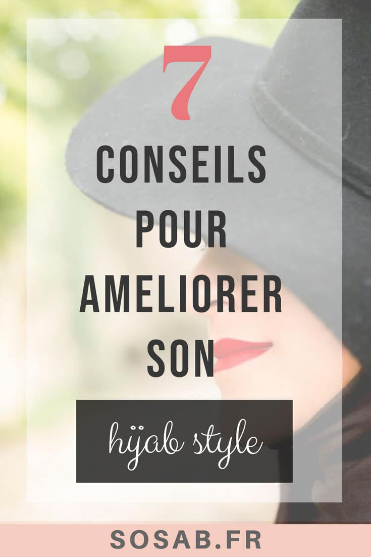 Comment améliorer son hijab style ? Voici 7 conseils. commentshabiller.fr #hijabstyle #style #fashion #hijab #hijabchic #hijabmoderne